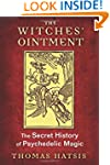 The Witches' Ointment: The Secret His...