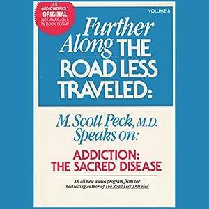 Addiction, the Sacred Disease Audiobook
