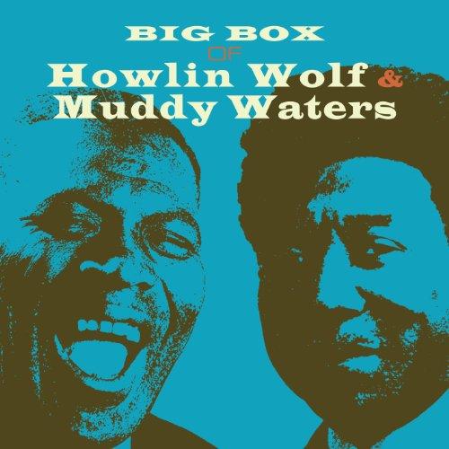 Big Box of Howlin Wolf & Muddy Waters
