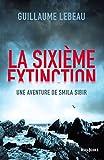 La Sixi�me extinction
