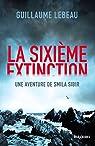 La Sixi�me extinction par Lebeau