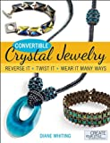 Convertible Crystal Jewelry: Reverse it, Twist it, Wear it Many Ways