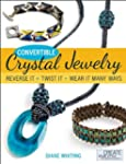 Convertible Crystal Jewelry: Reverse...