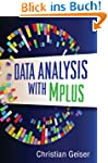 Data Analysis with Mplus: Methodology...