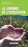 La journée de l'écocitoyen : Un guide pour préserver l'environnement par Lisle