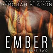 EMBER - Part Two | Deborah Bladon
