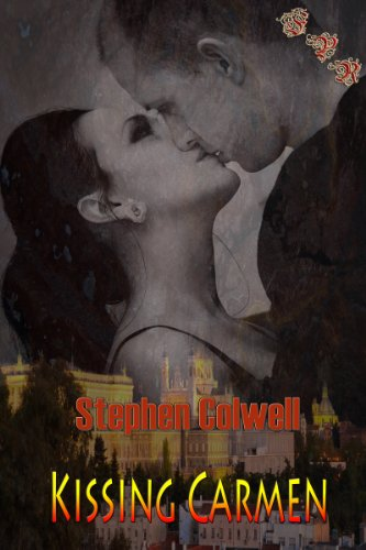 Book: Kissing Carmen by Stephen Colwell