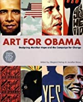 Art for Obama: Designing Manifest Hope and the Campaign for Change
