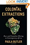 Colonial Extractions: Race and Canadi...