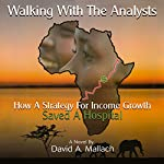 Walking with the Analysts | David A. Mallach