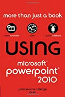Using Microsoft PowerPoint 2010 ebook download