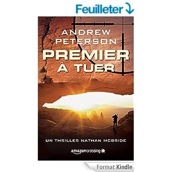 Premier à tuer - Andrew Peterson
