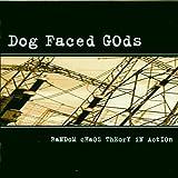 Random Chaos by Dog Faced Gods