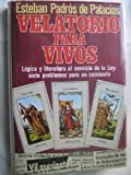 img - for Velatorio para vivos (Novelistas del dia) (Spanish Edition) book / textbook / text book