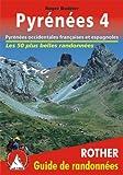 echange, troc Roger Budeler - Pyrenees 4 - Pyrénées occidentales espagnoles et françaises. Les 50 plus belles randonnées.
