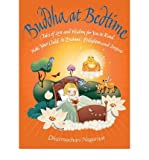 Buddha at Bedtime: Tales of Love and Wisdom for You to Read with Your Child to Enchant, Enlighten and Inspire (Paperback) - Common
