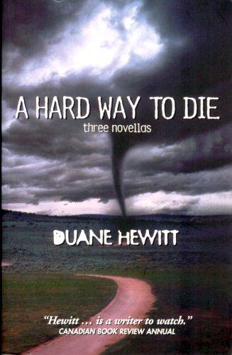 A Hard Way To Die: Three Novellas PDF