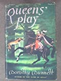 Queens' Play (0304937282) by Dunnett, Dorothy