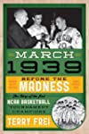 March 1939: Before the Madness-The St...