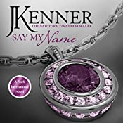 Say My Name: Stark International 1 | J. Kenner