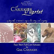 A Carriger Quartet Audiobook by Gail Carriger Narrated by J. Daniel Sawyer, Merelan Jones, Dawn Phynix