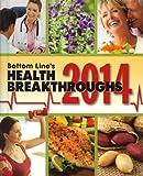 Bottom Line's Health Breakthroughs 2014