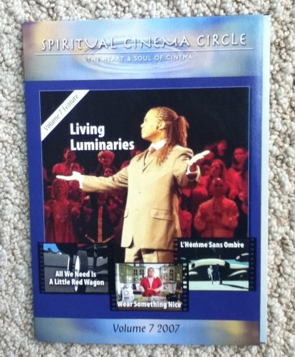 Spiritual Cinema Circle DVD 2007 Volume 7 Living Luminaries