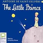 The Little Prince | [Antoine de Saint-Exupery]