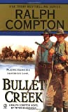 img - for Ralph Compton Bullet Creek (Ralph Compton Novels) book / textbook / text book