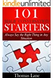 101 Magic Conversation Starters: Always Say the Right Thing in Any Situation (English Edition)