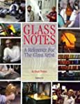 Glass Notes: A Reference for the Glas...