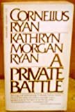 A private battle (0445045647) by Ryan, Cornelius