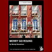 Merry Go Round (Dramatized) | [Wendy Kesselman]