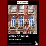 Merry Go Round | [Wendy Kesselman]