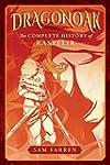 Dragonoak: The Complete History of Ka...
