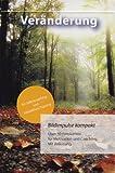 Image de Bildimpulse maxi: Veränderung: Über 50 Fotokarten für Motivation und Coaching. Mit Anleitung