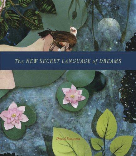 The New Secret Language of Dreams, David Fontana