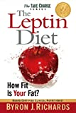 The Leptin Diet: How Fit Is Your Fat? (English Edition)