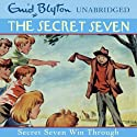 Secret Seven Win Through: Secret Seven, Book 7 (       UNABRIDGED) by Enid Blyton Narrated by Sarah Greene