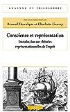 img - for Conscience et repr sentation: Introduction aux th ories repr sentationnelles de l'esprit (Analyse Et Philosophie) (French Edition) book / textbook / text book