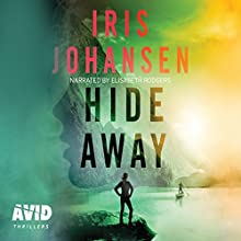 Hide Away Audiobook by Iris Johansen Narrated by Elizabeth Rodgers