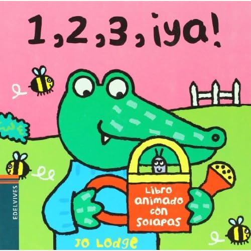 1, 2, 3, ya! (Spanish Edition)