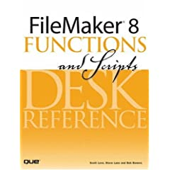 【クリックでお店のこの商品のページへ】FileMaker 8 Functions and Scripts Desk Reference [ペーパーバック]