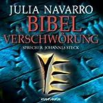 Die Bibel-Verschwörung | Julia Navarro