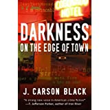 Darkness on the Edge of Town (Laura Cardinal Series Book 1) ~ J. Carson Black