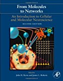 From Molecules to Networks, Second Edition: An Introduction to Cellular and Molecular Neuroscience