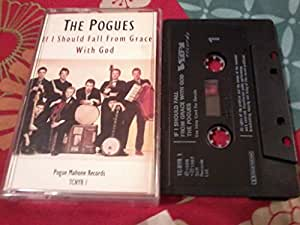 Pogues If I Should Fall From Grace With God Amazon Com