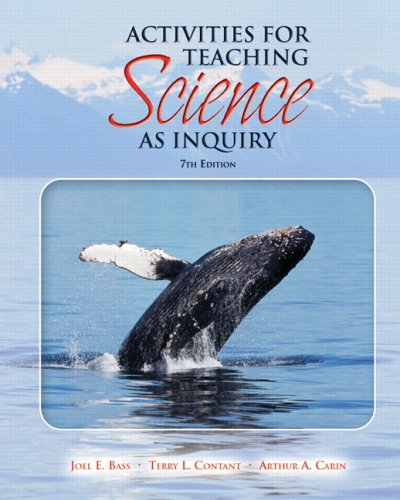 Activities for Teaching Science as Inquiry (7th Edition)