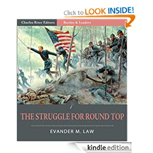 Battles and Leaders of the Civil War: The Struggle for Round Top (Illustrated) by Evander M. Law