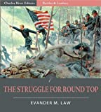 img - for Battles and Leaders of the Civil War: The Struggle for Round Top (Illustrated) book / textbook / text book